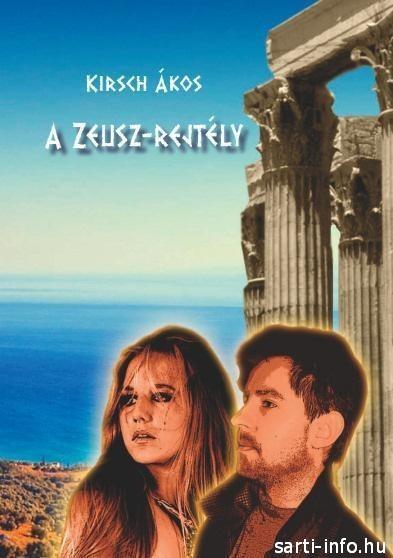 Kirsch Ákos: A Zeusz rejtély
